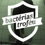 BACTÉRIAS TROFÉU – SUVINIL